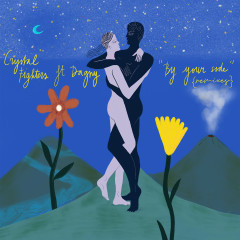 By Your Side (feat. Dagny) [Remixes] - Crystal Fighters, Dagny