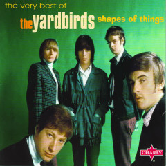 Shapes Of Things - The Very Best Of - The Yardbirds