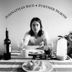 Further North - Johnathan Rice