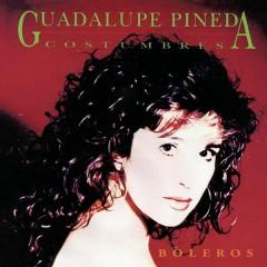 Costumbres - Guadalupe Pineda