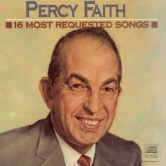 16 Most Requested Songs - Percy Faith & His Orchestra