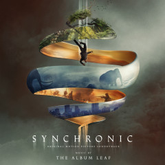 Synchronic (Original Motion Picture Soundtrack) - The Album Leaf