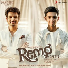 Remo Special (Original Background Score + Additional Song)