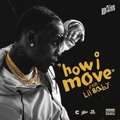 How I Move - Flipp Dinero, Lil Baby