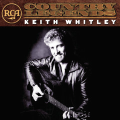 RCA Country Legends - Keith Whitley