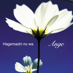 Hagemashi No Wa - Ange