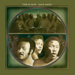 Ship Ahoy (Expanded Edition) - The O'Jays