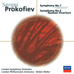 Prokofiev: Symphonies Nos. 1 & 5, Russian Overture - London Symphony Orchestra, London Philharmonic Orchestra, Walter Weller