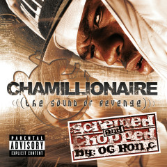 The Sound Of Revenge CHOPPED AND SCREWED - Chamillionaire