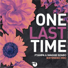 One Last Time (Extended) - FTampa, Maggie Szabo
