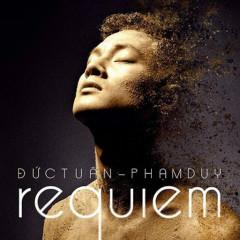 Đức Tuấn - Phạm Duy - Requiem - Đức Tuấn