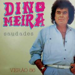 Saudades - Dino Meira