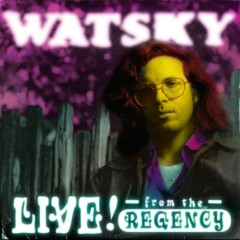 All You Can Do: Live From The Regency - Watsky