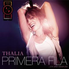 Thalia En Primera Fila... Un Anõ Despúes - Thalía