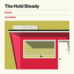Eureka b/w Esther - The Hold Steady