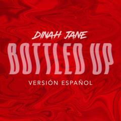 Bottled Up (Versíon Espanõl)