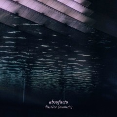 Dissolve (Acoustic)