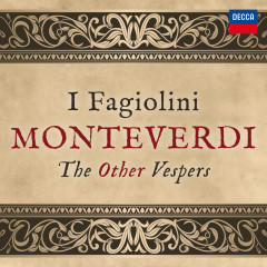 Monteverdi: The Other Vespers - I Fagiolini, The 24, Robert Hollingworth