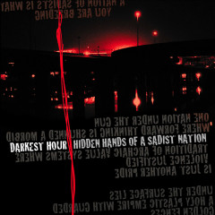 Hidden Hands Of A Sadist Nation - Darkest Hour