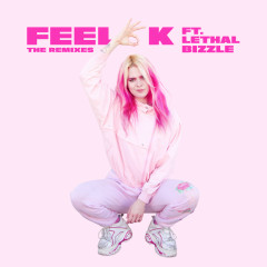 Feel OK (Remixes) - Girli, Lethal Bizzle