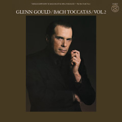Bach: Toccatas Vol. 2, BWV 911 & 914-916 ((Gould Remastered)) - Glenn Gould