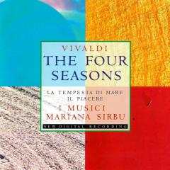 Vivaldi: The Four Seasons; La tempesta di mare; Il piacere - Mariana Sirbu, I Musici