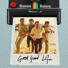 Good Good Life - EP - Human Nature
