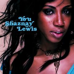 You - Shaznay Lewis