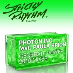 Generate Power (feat. Paula Brion) [2010 Mixes] - Photon Inc., Paula Brion