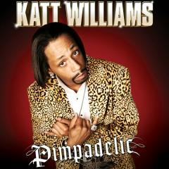 Pimpadelic - Katt Williams