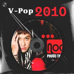 V-Pop Năm 2010 - Noo Phước Thịnh, Cao Thái Sơn, Đông Nhi, The Men