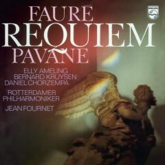 Fauré: Requiem;  Pavane - Elly Ameling, Bernard Kruysen, Daniel Chorzempa, Netherlands Radio Chorus, Rotterdam Philharmonic Orchestra