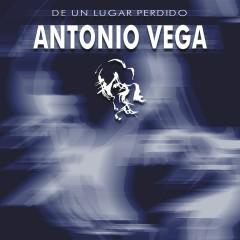 De Un Lugar Perdido - Antonio Vega