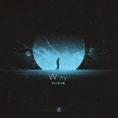 Why. (Single)