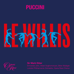 Puccini: Le Willis: