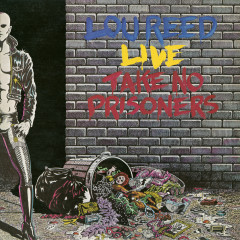 Take No Prisoners - Live - Lou Reed