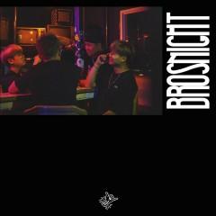 BrosNight - Sikboy, Nuff Louis, Plan.Z, ILMO