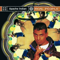 Real People - Apache Indian
