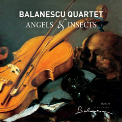 Angels & Insects (Reissue) - Balanescu Quartet