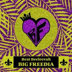 Best Beeleevah - Big Freedia
