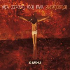 El Olor de la Sangre - Mister