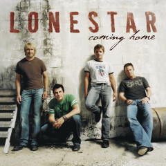 Coming Home - Lonestar