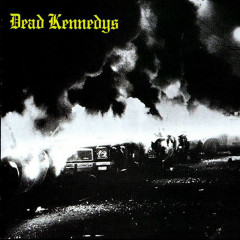 Fresh Fruit For Rotting Vegetables (Expanded Edition) - Dead Kennedys