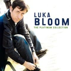 The Platinum Collection - Luka Bloom