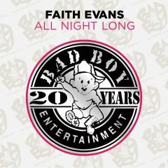 All Night Long - Faith Evans