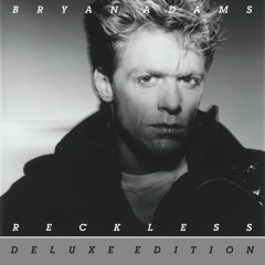Reckless (30th Anniversary / Deluxe Edition) - Bryan Adams