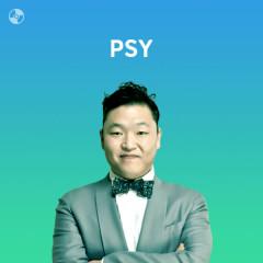 Những Bài Hát Hay Nhất Của PSY - PSY