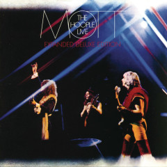 Mott The Hoople Live (Expanded Deluxe Edition) - Mott the Hoople