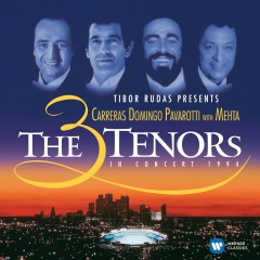 The Three Tenors in Concert, 1994 - The Three Tenors