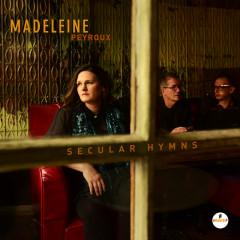 Secular Hymns - Madeleine Peyroux